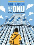 Couverture du livre « Une saison à l'ONU » de Karim Lebhour et Massot aux éditions Steinkis