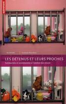 Couverture du livre « Les détenus et leurs proches » de Gwenola Ricordeau aux éditions Autrement