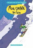 Couverture du livre « Les petits riens de Lewis Trondheim t.4 ; mon ombre au loin » de Lewis Trondheim aux éditions Delcourt