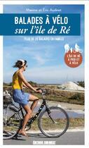 Couverture du livre « Balades à vélo sur l'île de Ré (édition 2020) » de Maxime Audinet aux éditions Sud Ouest Editions
