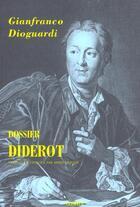 Couverture du livre « Dossier Diderot » de Gianfranco Dioguardi aux éditions Climats