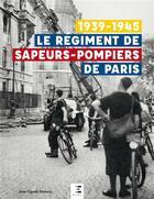 Couverture du livre « Le régiment de Sapeurs-Pompiers de Paris » de Jean-Claude Demory aux éditions Etai