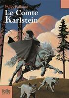 Couverture du livre « Le comte Karlstein » de Philip Pullman aux éditions Gallimard-jeunesse