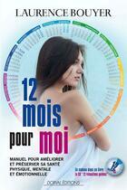 Couverture du livre « 12 mois pour moi » de Laurence Bouyer aux éditions Dorval