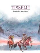 Couverture du livre « Prisonnière des Apaches » de Sergio Tisselli et Pasquale Ruju aux éditions Mosquito