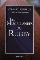 Couverture du livre « Les miscellanées du rugby » de Olivier Villepreux et Walter Spanghero aux éditions Fetjaine