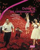 Couverture du livre « Danse et art contemporain » de Christian Gattinoni et Rosita Boisseau aux éditions Scala