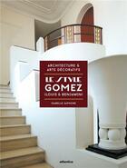 Couverture du livre « Le style Gomez (Louis et Benjamin) » de Isabelle Saphore aux éditions Atlantica