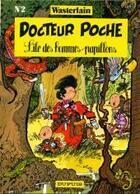 Couverture du livre « Docteur Poche T.2 ; l'île des hommes-papillons » de Marc Wasterlain aux éditions Dupuis