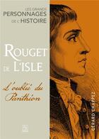 Couverture du livre « Rouget de Lisle ; l'oublié du Panthéon » de Gerard Chappez aux éditions Editions Sutton