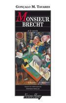 Couverture du livre « Monsieur Brecht et le succès » de Goncalo M. Tavares aux éditions Viviane Hamy
