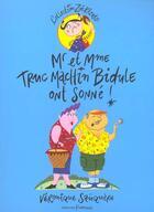 Couverture du livre « Mr Et Mme Truc Machin Bidule Ont Sonne ! » de Veronique Sauquere aux éditions Frimousse