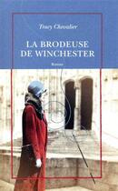 Couverture du livre « La brodeuse de Winchester » de Tracy Chevalier aux éditions Table Ronde