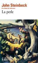 Couverture du livre « La Perle » de John Steinbeck aux éditions Gallimard