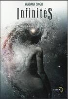 Couverture du livre « Infinités » de Vandana Singh aux éditions Denoel