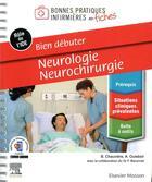 Couverture du livre « Bien débuter ; neurologie-neurochirurgie » de Blandine Chauviere et Audrey Oulebsir aux éditions Elsevier-masson