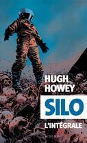 Couverture du livre « Silo ; l'intégrale » de Hugh Howey aux éditions Actes Sud