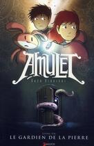 Couverture du livre « Amulet T.1 ; le gardien de la pierre » de Kazu Kibuishi aux éditions Akileos
