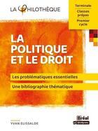 Couverture du livre « La politique et le droit » de Yvan Elissalde aux éditions Breal