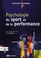 Couverture du livre « Psychologie du sport et de la performance » de Greg Decamps aux éditions De Boeck Superieur