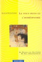 Couverture du livre « Le Tout Petit Et L'Homeopathie » de Deltombe aux éditions Similia