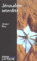 Couverture du livre « Jérusalem interdite » de Jerome Bucy aux éditions Liv'editions