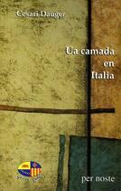 Couverture du livre « Ua Camada En Italia » de Dauger Cesari aux éditions Per Noste