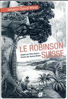Couverture du livre « Le Robinson suisse » de Peter Stamm aux éditions La Joie De Lire