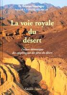 Couverture du livre « La voie royale du désert » de Etienne Goutagny aux éditions Desiris