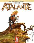 Couverture du livre « Sketchbook Atalante (hors-série) » de Didier Crisse aux éditions Attakus