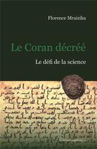Couverture du livre « Le Coran décréé » de Florence Mraizika aux éditions Docteur Angelique