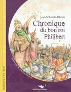 Couverture du livre « Chronique du bon roi Philibert » de Jean-Sebastien Blanck et Jonathan Bousmar aux éditions Alzabane