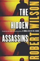 Couverture du livre « The hidden assassins » de Robert Wilson aux éditions Editions Racine