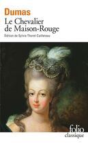 Couverture du livre « Le chevalier de Maison-Rouge » de Alexandre Dumas aux éditions Gallimard