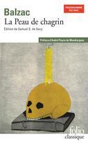 Couverture du livre « La peau de chagrin » de Honoré De Balzac aux éditions Gallimard
