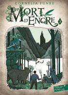 Couverture du livre « Mort d'encre t.3 » de Cornelia Funke aux éditions Gallimard-jeunesse