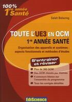 Couverture du livre « Organisation des appareils et systèmes ; PACES ; toute l'UE3 en QCM » de Salah Belazreg aux éditions Ediscience