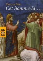 Couverture du livre « Cet homme-là... » de Tanguy Viel aux éditions Desclee De Brouwer
