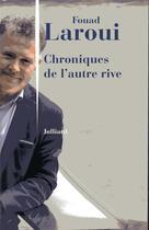 Couverture du livre « Chroniques de l'autre rive » de Fouad Laroui aux éditions Julliard