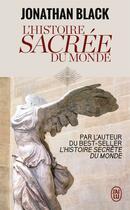 Couverture du livre « L'histoire sacrée du monde » de Jonathan Black aux éditions J'ai Lu