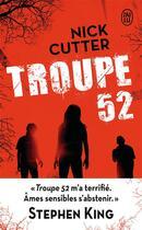 Couverture du livre « Troupe 52 » de Nick Cutter aux éditions J'ai Lu