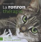 Couverture du livre « La ronron thérapie » de Veronique Aiache aux éditions Courrier Du Livre