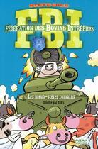 Couverture du livre « FBI t.3 ; les meuh-stères romain » de Dab'S et Steve Cole aux éditions Milan