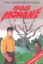 Couverture du livre « Bob Morane ; zone Z » de Henri Vernes aux éditions Ananke