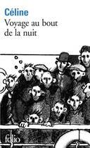 Couverture du livre « Voyage au bout de la nuit » de Louis-Ferdinand Celine aux éditions Folio