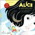 Couverture du livre « Alice & merveilles » de Stephane Michaka aux éditions Didier Jeunesse