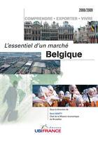 Couverture du livre « Belgique ; l'essentiel d'un marché » de Mission Economique De Beyrouth aux éditions Ubifrance