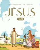 Couverture du livre « Jésus en BD » de Laurence Croix et Li-An et Benedicte Jeancourt-Galignani aux éditions Bayard Jeunesse