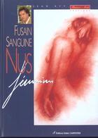 Couverture du livre « Fusain Sanguine Nus Feminins T2 » de Jean Avy aux éditions Editions Carpentier