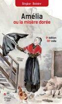 Couverture du livre « Amélia ou la misère dorée (9e édition) » de Regine Boisier aux éditions La Fontaine De Siloe